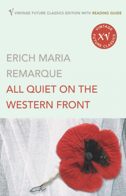 All Quiet On The Western Front   © Vintage Classics