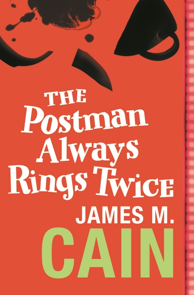 The Postman Always Rings Twice   © Orion