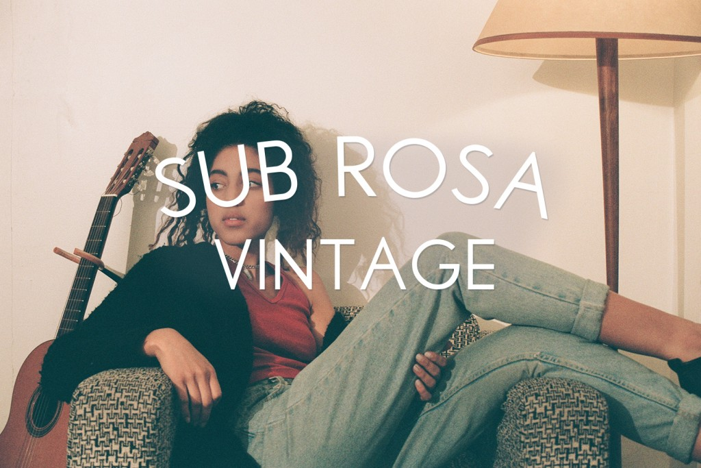 Courtesy of Sub Rosa Vintage