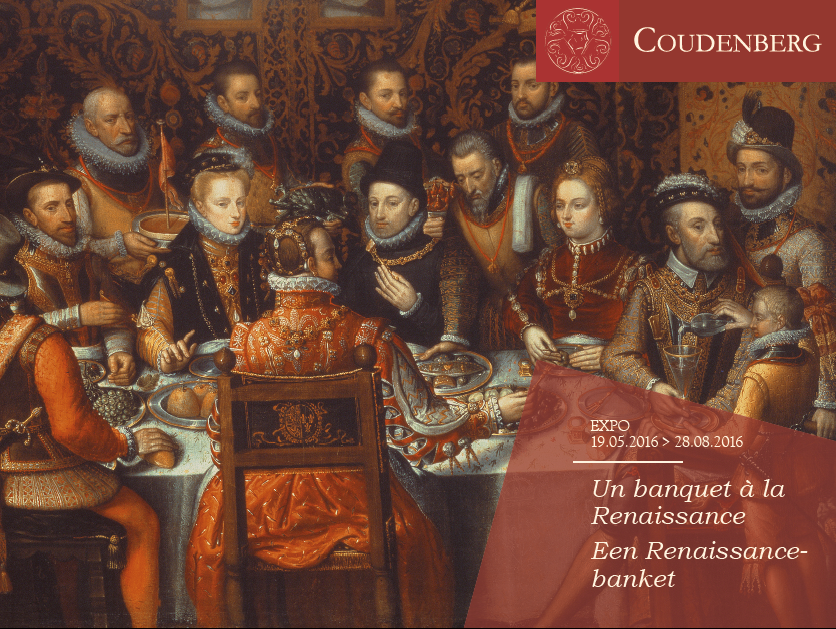 Exhibition: A Renaissance Banquet | Courtesy of representatives from the Coudenberg Castle