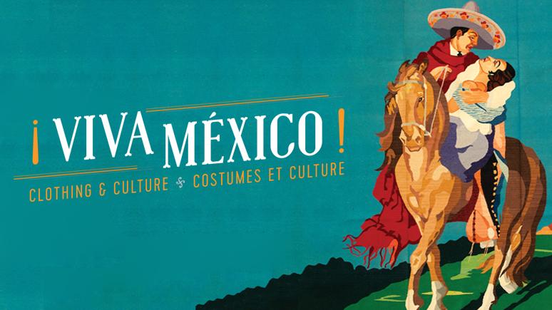 ¡Viva Mexico! | Courtesy of The Royal Ontario Museum
