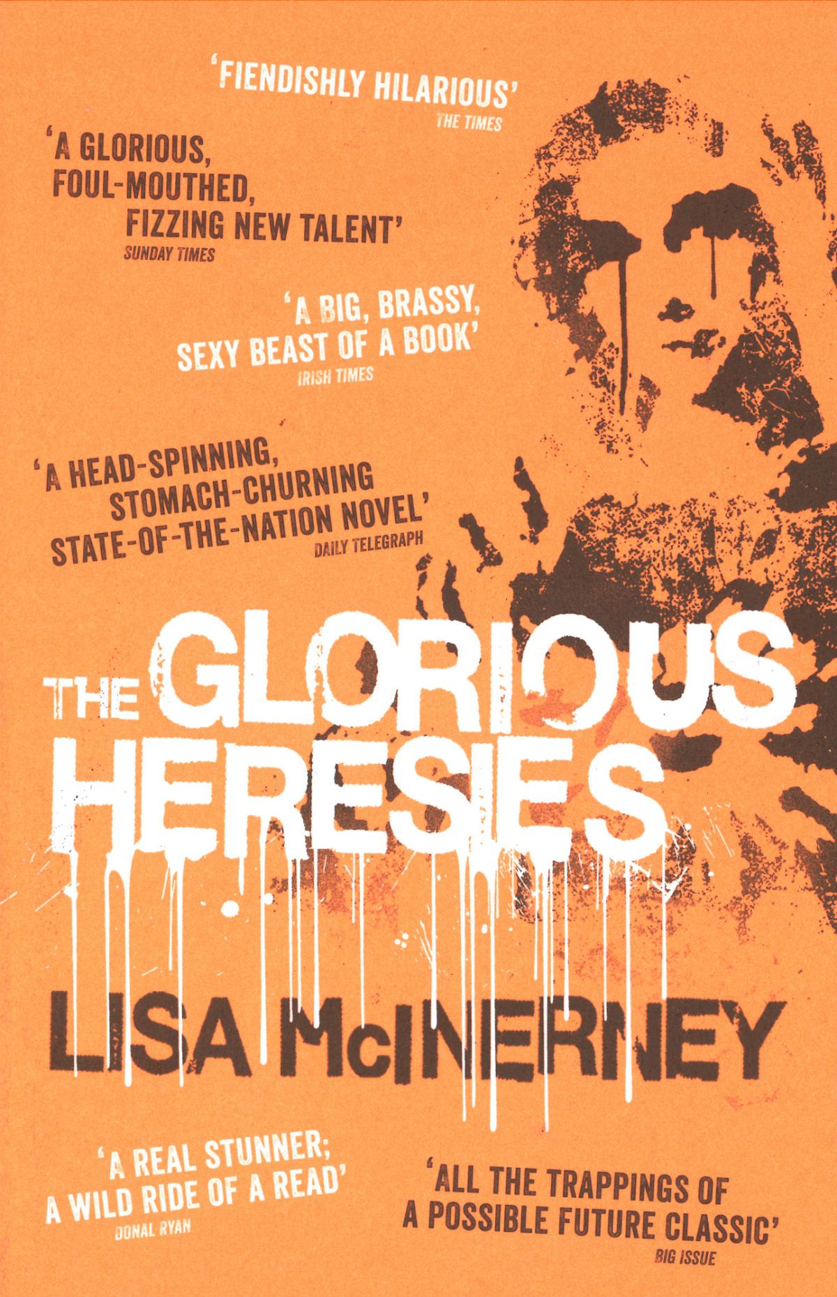 The Glorious Heresies - Lisa McInerney | © John Murry
