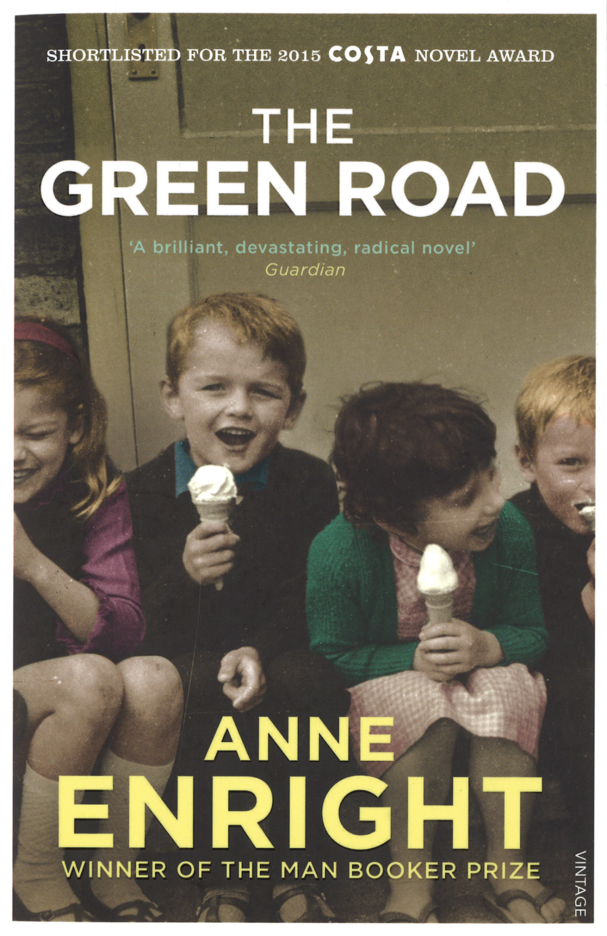The Green Road - Anne Enright | © Jonathan Cape