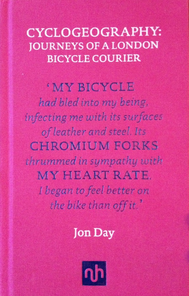 Cyclogeography: Journeys of a London Bicycle Courier | © Notting Hill Edition