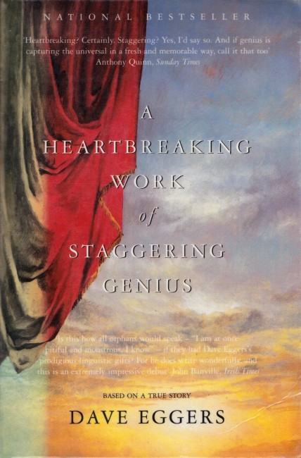 Dave Eggers' A Heartbreaking Work of Staggering Genius (2000) | Courtesy of Simon & Schuster