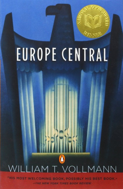 Europe Central By William Vollmann (2005) | Courtesy of Viking Press