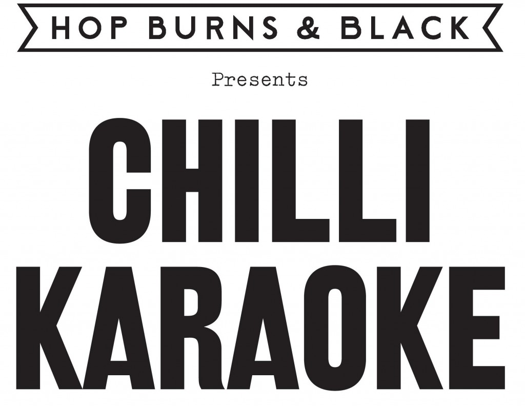 Chilli Karaoke | Courtesy of Hop Burns & Black