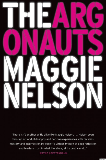 Maggie Nelson's The Argonauts (2015) | Courtesy of Graywolf Press