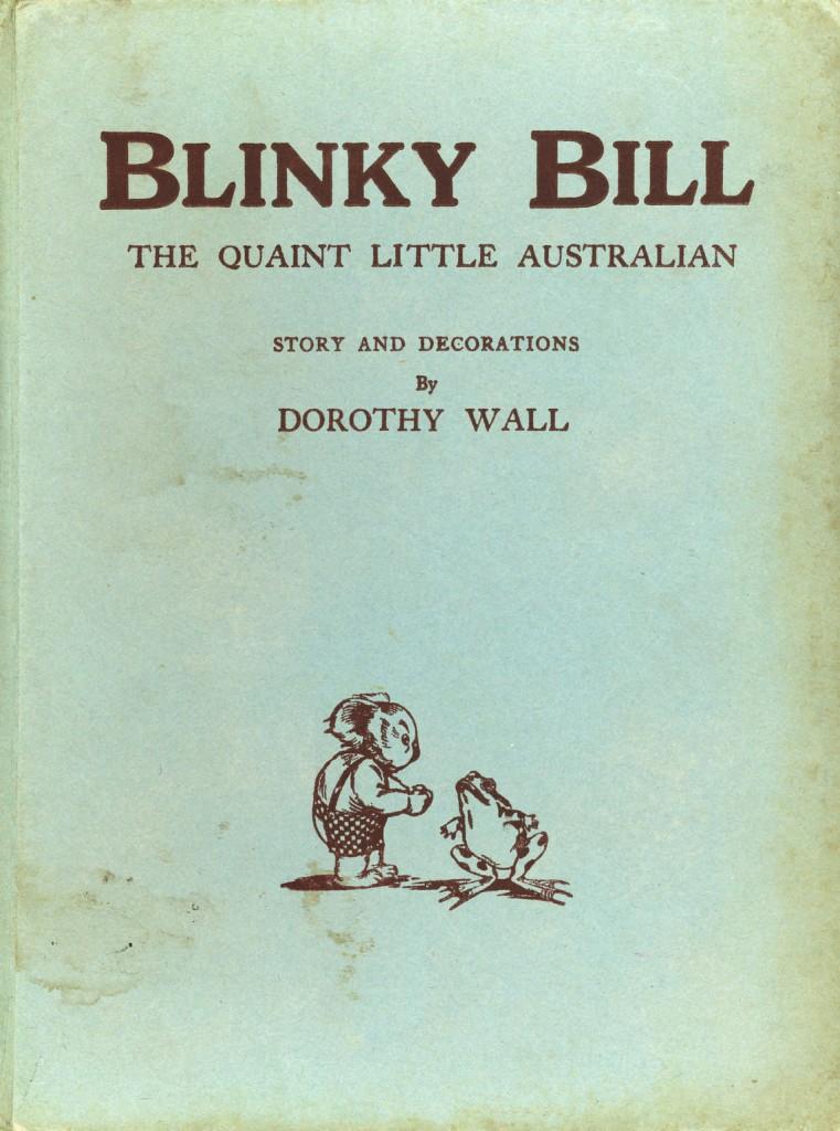 Blinky Bill: The Quaint Little Australian | © Angus & Robertson