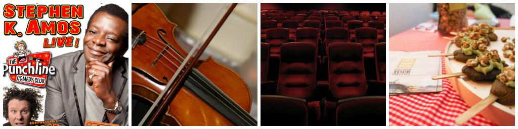 Stephen K. Amos/Courtesy Punchline Comedy | Violin/Loreen Liberty/Flickr | Movie Theatre/Matthew Berggren/Flickr | Foodie Market/Courtesy of Foodie World