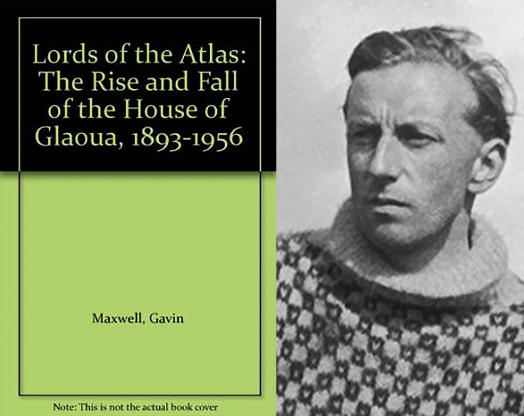 Lords of the Atlas & Gavin Maxwell c1914 ©Abe Books