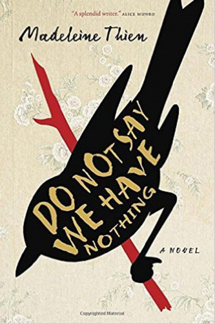 Do Not Say We Have Nothing by Madeleine Thien / Courtesy of Knopf Doubleday Publishing