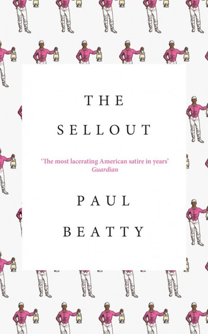 The Sellout by Paul Beattie / Courtesy of Farrar, Straus and Giroux