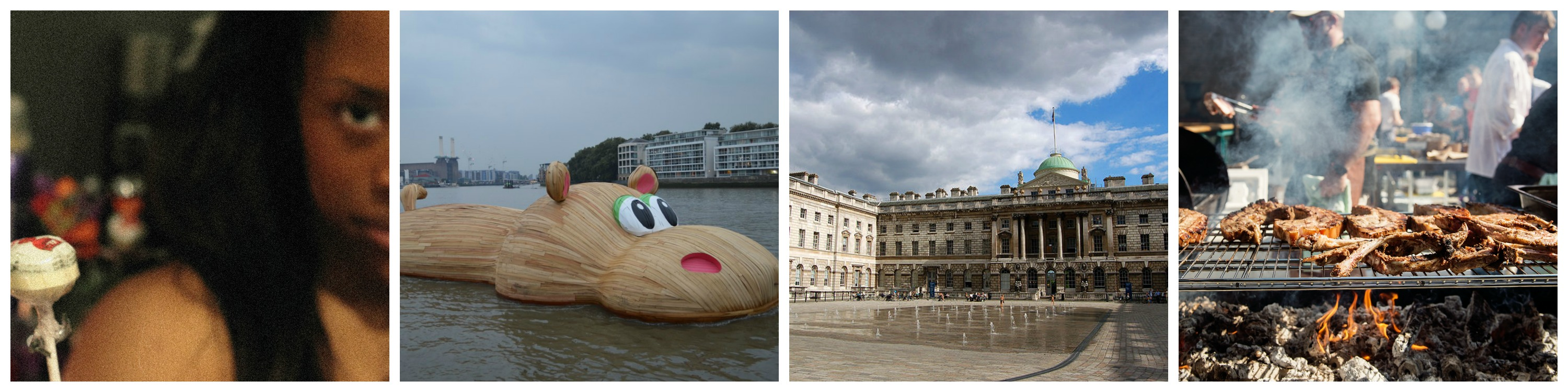'Expensive Sh*t' by Adura Onashile Courtesy of the Southbank Centre / HippopoThames, a huge wooden hippo designed by Dutch artist Florentijn Hofman floats up the river for Totally Thames 2014 ©Matt Brown/Flickr / Somerset House, host of Bjork Digital ©Jan van der Crabben/Wikicommons / BBQ at Meatopia ©Tom Gold./Meatopia