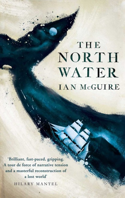 The North Water by Ian McGuire / Courtesy of Scribner UK