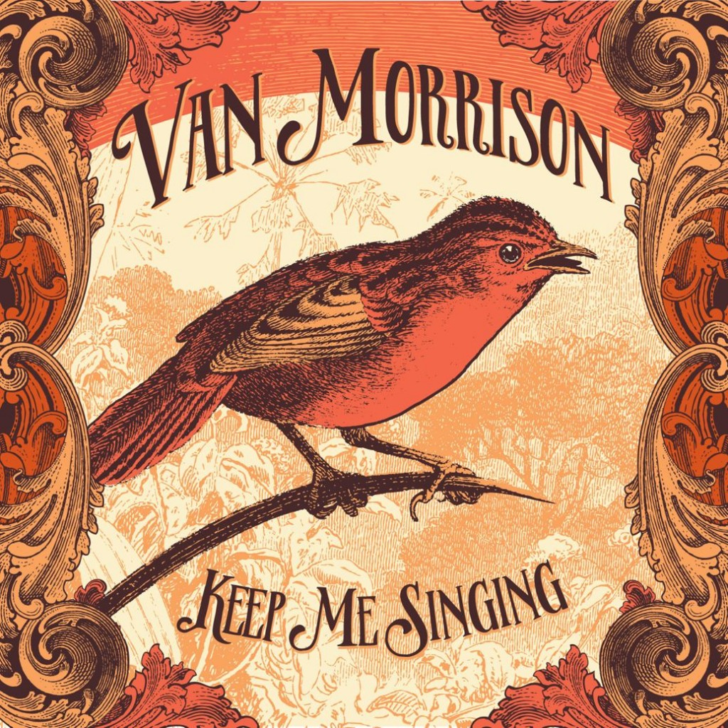Keep Me Singing (2016) by Van Morrison |Courtesy of Caroline Records