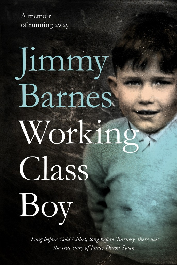 Working Class Boy by Jimmy Barnes, RRP $40.00 is available for purchase in store and online now. Courtesy of (HarperCollins)