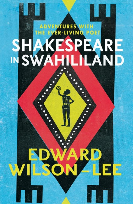 Shakespeare in Swahililand, UK cover | courtesy of HarperCollins