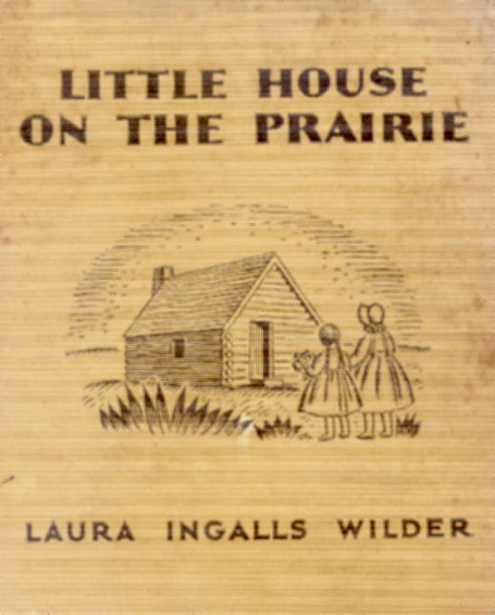 First edition cover of Little House on the Prairie, courtesy of Wikimedia Commons