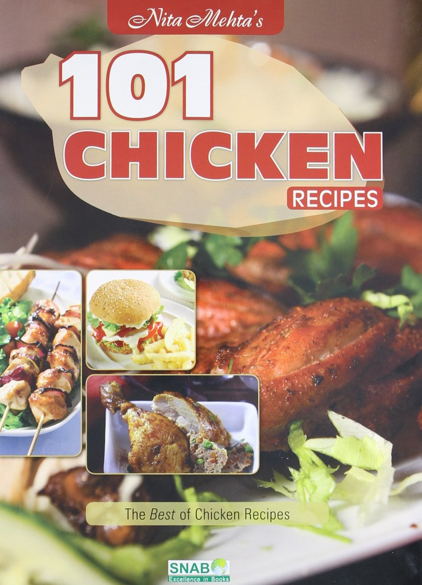 Learn how to cook like a true indian with these top cookbooks 101 chicken recipes by nita mehta forumfinder Choice Image