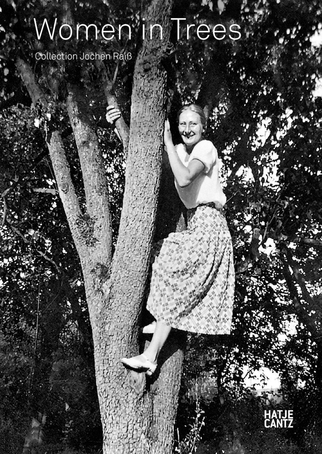 Women in Trees by Jochen Raiss   Courtesy of Hatje Cantz