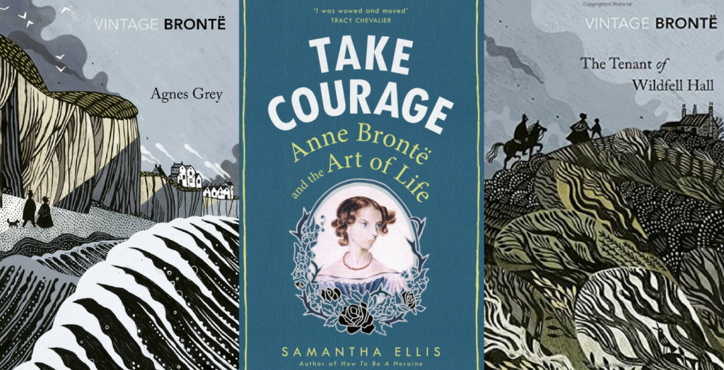 Center: The cover of Take Courage; flanked by the latest Vintage Classics editions of Agnes Grey and The Tenant of Wildfell Hall | Courtesy of Vintage