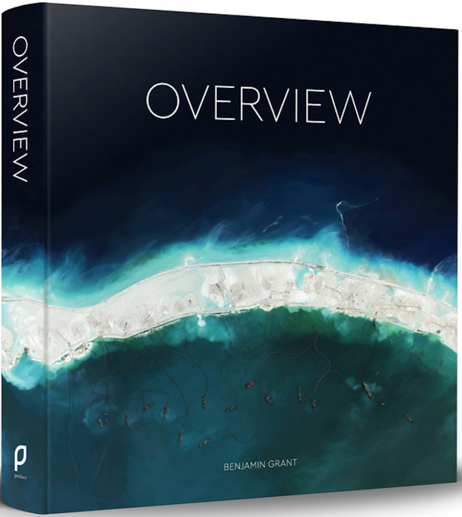 Overview: A New Perspective of Earth by Benjamin Grant   Courtesy of Amphoto Books