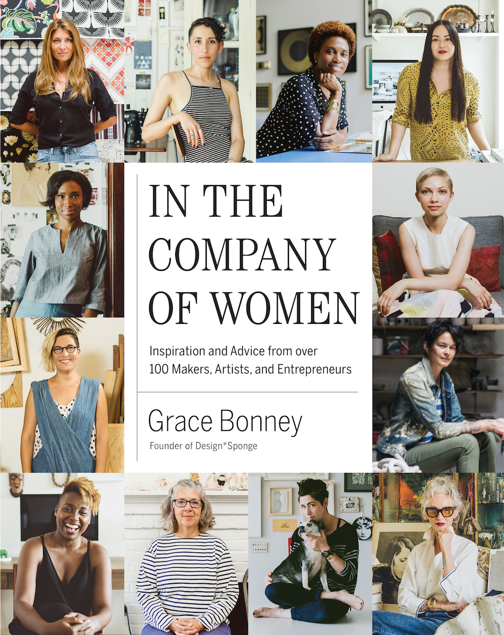 In the Company of Women by Grace Bonney   Courtesy of Artisan