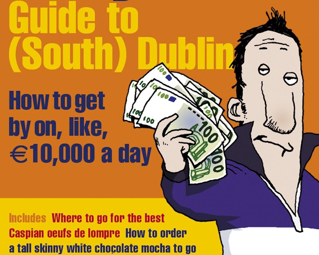 Ross O'Carroll-Kelly's Guide to (South) Dublin by Paul Howard | Courtesy of Penguin Books