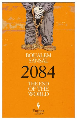 2084 by Boualem Sansal ©Europa Editions