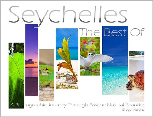 Seychelles, the best of by Gregor Kervina | ©Stella