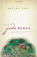 The Jade Peony, by Wayson Choy | Courtesy of Douglas & McIntyre