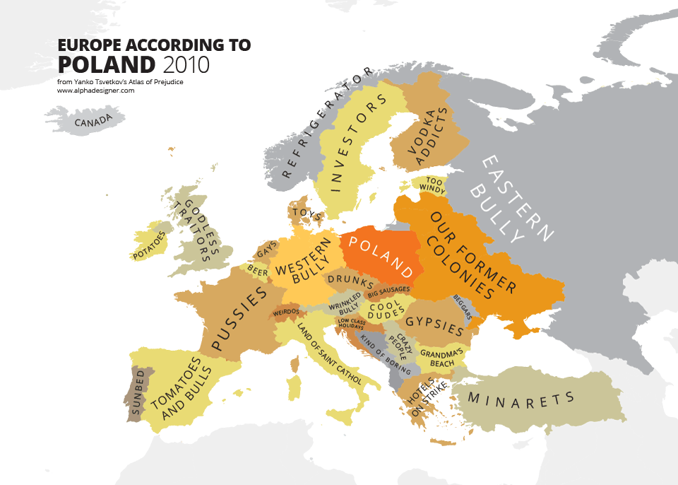 Poland On The World Map.These Hilariously Rude Maps Show Europe According To Europeans