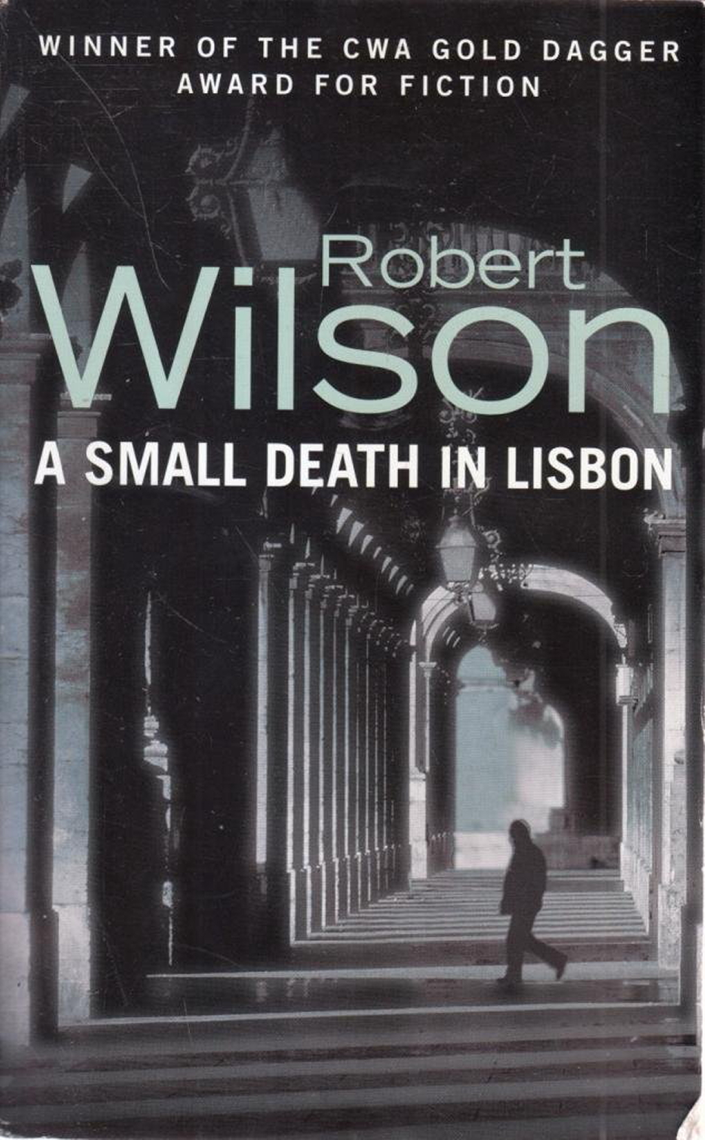 A Small Death in Lisbon by Robert Wilson | © HarperCollins