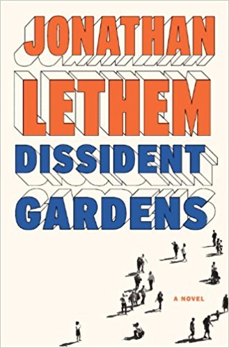 Dissident Gardens | © Doubleday