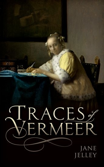Traces Of Vermeer | © Oxford University Press