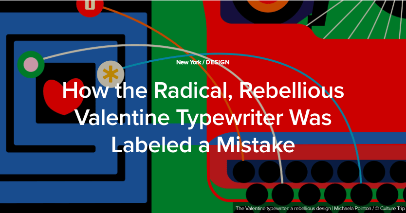 The Valentine typewriter: a rebellious design | Michaela Pointon / © Culture Trip