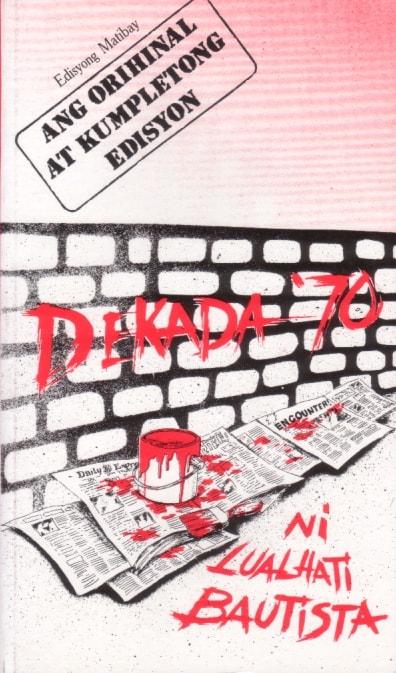 Dekada 70   Courtesy of Anvil Publishing