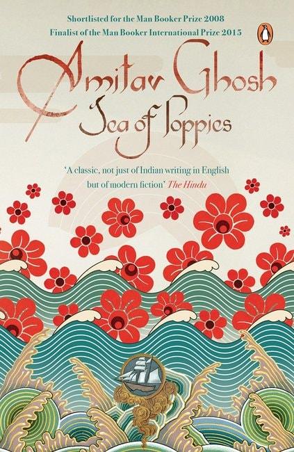 Sea of Poppies Amitav Ghosh Penguin Random House India