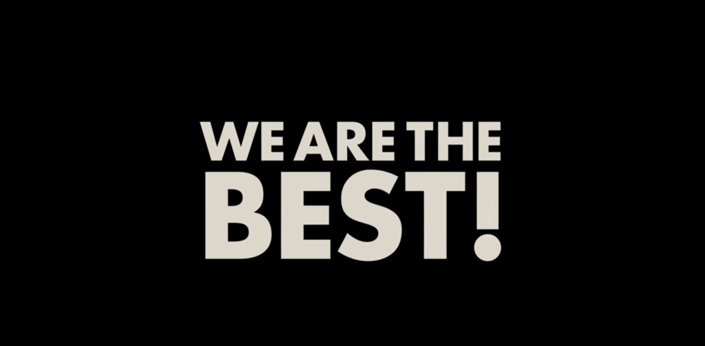 We are the best