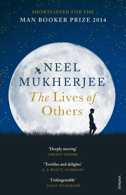 The Lives of Others Neel Mukherjee Vintage